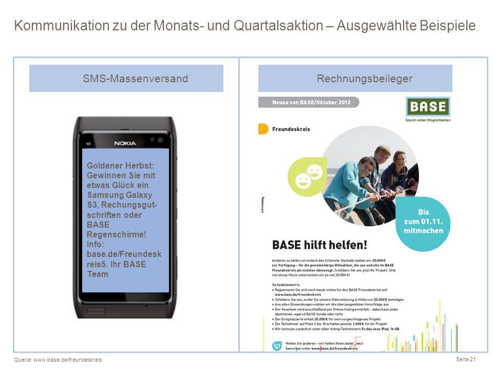 Kommunikation zu der Monats- und Quartalsaktion – Ausgewählte Beispiele Seite 21 Quelle: www.base.de/freundeskreis Goldener Herbst: Gewinnen Sie mit e