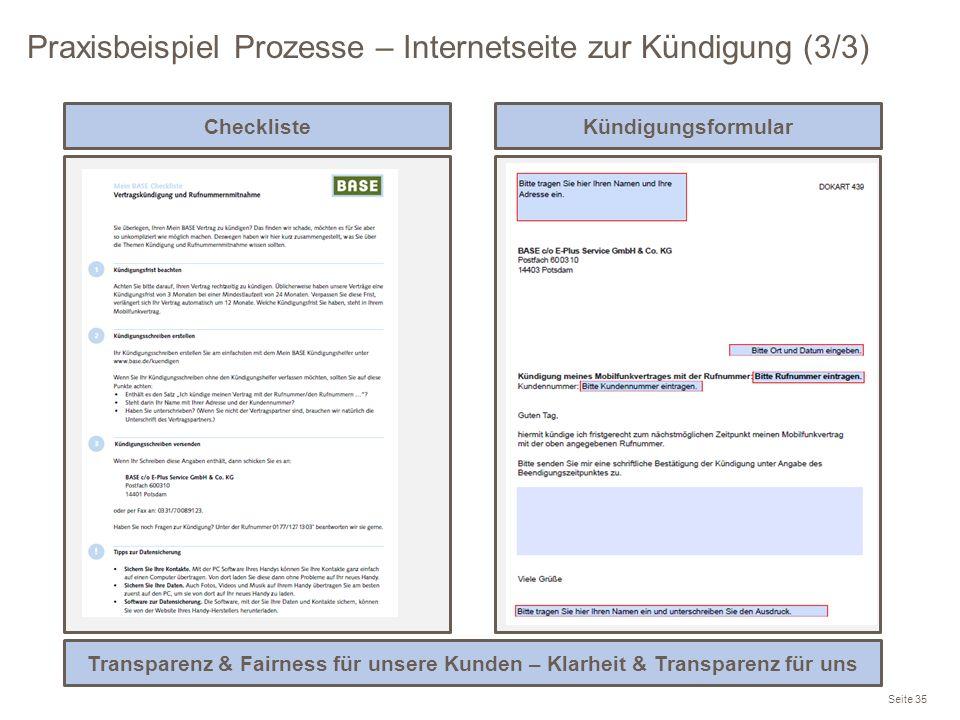 Praxisbeispiel Prozesse – Internetseite zur Kündigung (3/3) Seite 35 ChecklisteKündigungsformular Transparenz & Fairness für unsere Kunden – Klarheit