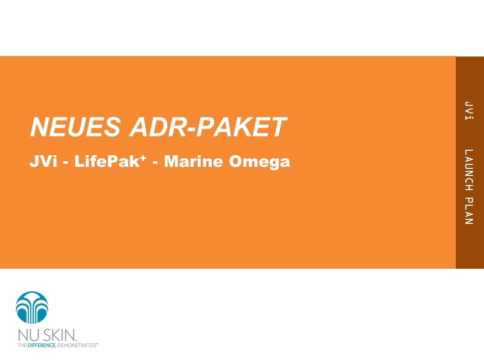 JVi LAUNCH PLAN NEUES ADR-PAKET JVi - LifePak + - Marine Omega