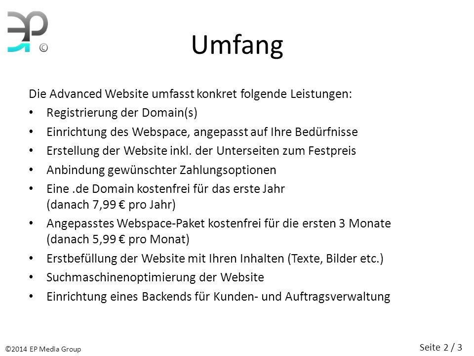 Umfang Die Advanced Website umfasst konkret folgende Leistungen: Registrierung der Domain(s) Einrichtung des Webspace, angepasst auf Ihre Bedürfnisse