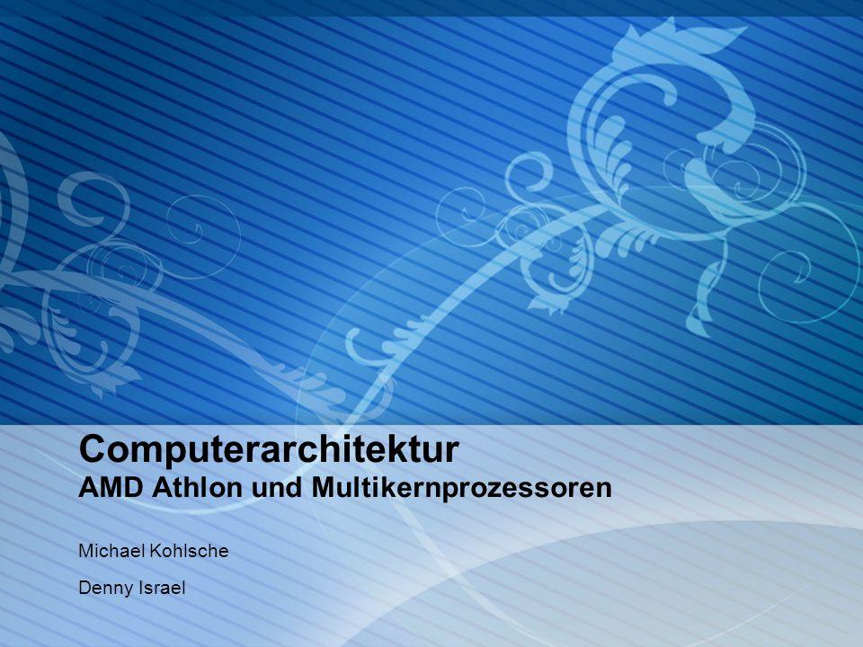 Überblick 1.AMD Athlon 1.Entstehung 2.Technologiesprung 64-bit 3.Aktueller Stand 4.Unterschiede/Gemeinsamkeiten zu Konkurrenten 1.Spezifische Technologien 5.Zukunftsaussicht 2.Multikernprozessoren 1.Entstehung 2.Aktueller Stand 3.Zukunftsaussicht 4.Vergleich mit Einzelkernprozessoren 3.AMD Athlon und Multikernprozessoren im Mobilbereich 4.Fazit/Zusammenfassung