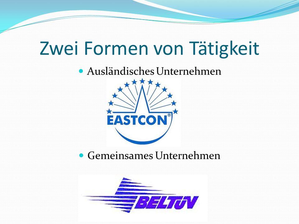 Zwei Formen von Tätigkeit Ausländisches Unternehmen Gemeinsames Unternehmen