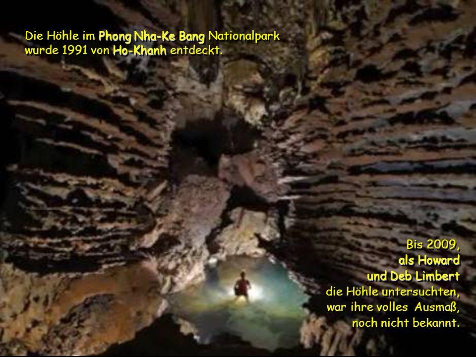 Die Höhle liegt in Vietnam, nahe der Grenze zu Laos. nahe der Grenze zu Laos. Die Höhle liegt in Vietnam, nahe der Grenze zu Laos. nahe der Grenze zu