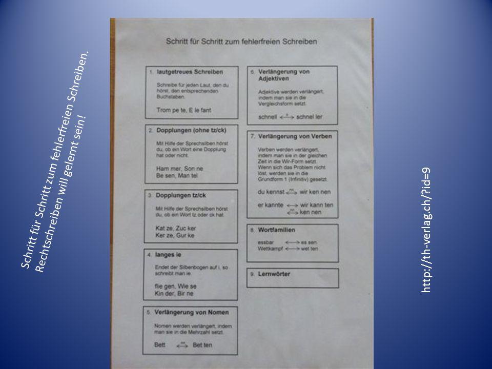 Schritt für Schritt zum fehlerfreien Schreiben. Rechtschreiben will gelernt sein! http://th-verlag.ch/?id=9