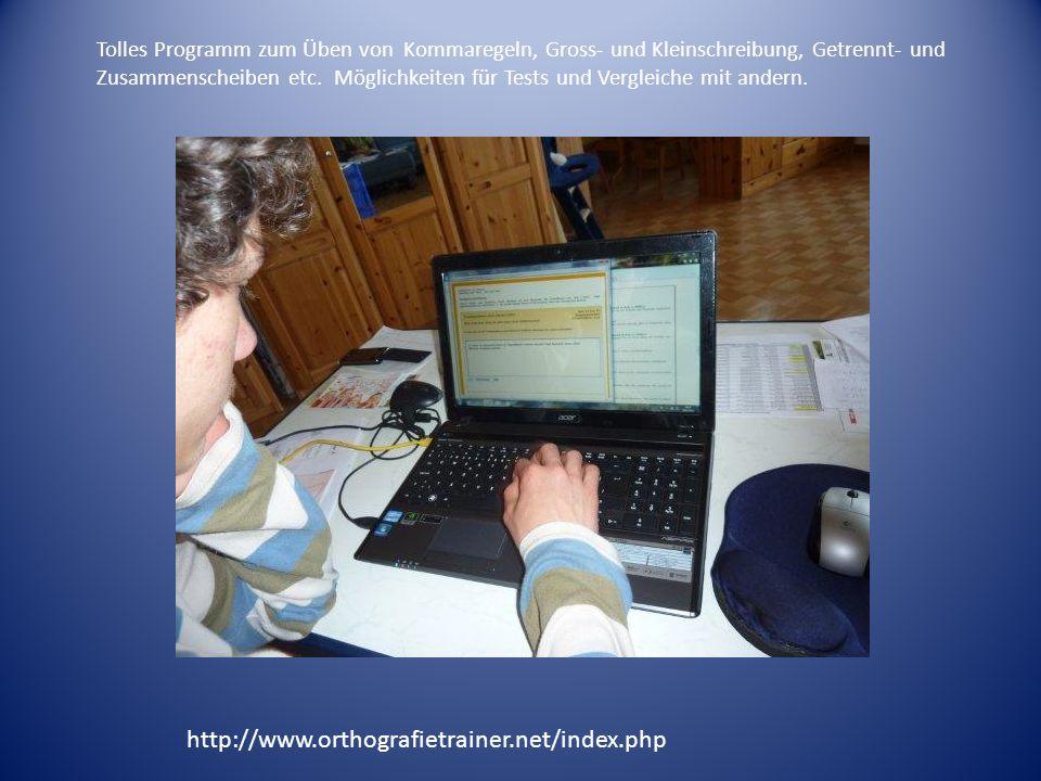 http://www.orthografietrainer.net/index.php Tolles Programm zum Üben von Kommaregeln, Gross- und Kleinschreibung, Getrennt- und Zusammenscheiben etc.