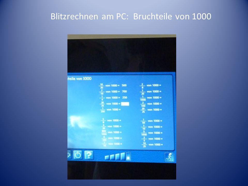 Blitzrechnen am PC: Bruchteile von 1000