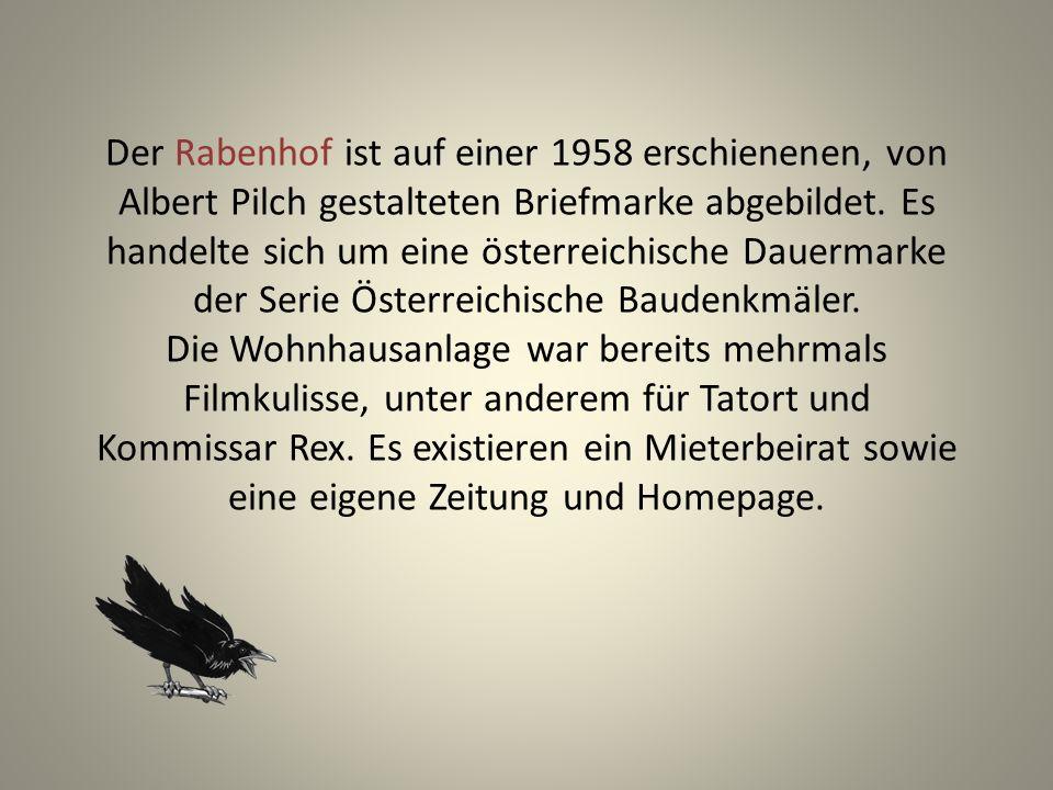 Der Rabenhof ist auf einer 1958 erschienenen, von Albert Pilch gestalteten Briefmarke abgebildet.