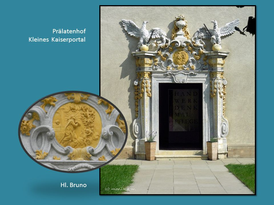 Prälatenhof Kleines Kaiserportal Hl. Bruno