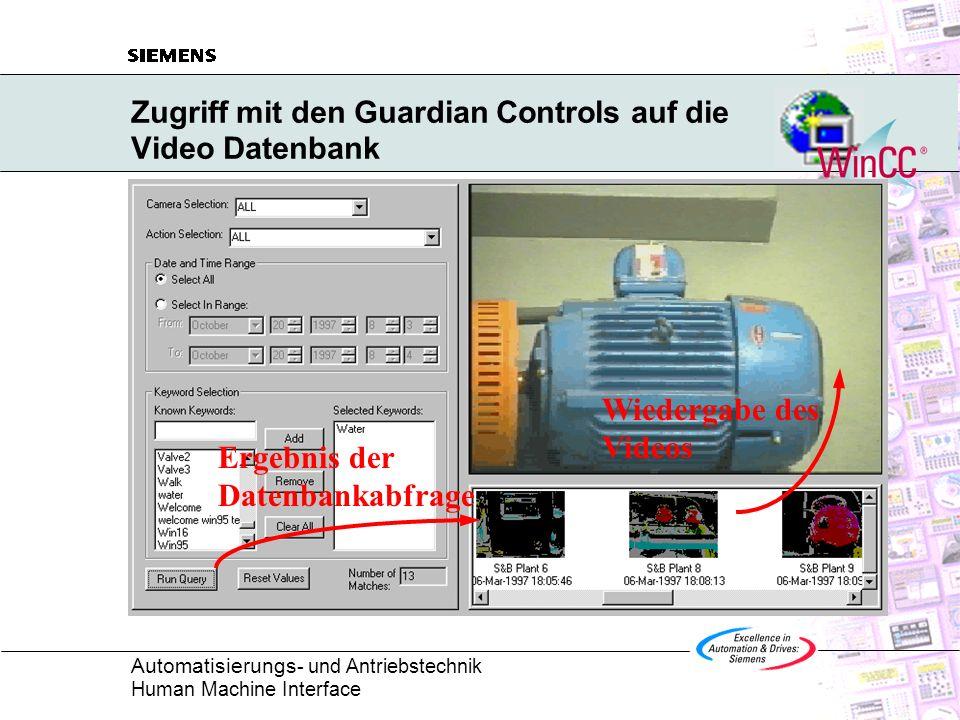 Automatisierungs - und Antriebstechnik Human Machine Interface Zugriff mit den Guardian Controls auf die Video Datenbank Ergebnis der Datenbankabfrage