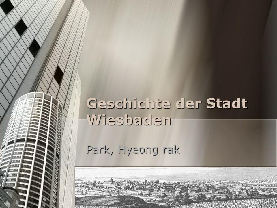 Geschichte der Stadt Wiesbaden Park, Hyeong rak