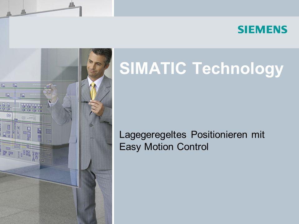 © Siemens AG 2013 - Änderungen vorbehalten Industry Sector 09/2013Seite 12/14 SIMATIC Technology Internet Vermarktung Architektur Übersicht Vermarktung Easy Motion Control V12 (6ES7864-2XA02-0XA5) enthält: SW-CD V12 mit Engineering-SW, Funktionsbausteine, Dokumentation 1 ES-Lizenz-Key auf USB-Speicher 1 CoL (Certificate of License) Floating-License für die Engineering SW 1 CoL Single License für die Runtime SW (FBs) Easy Motion Control V12 Trial (6ES7864-2XA02-0XT7) enthält: SW-CD V12 mit Engineering-SW, Funktionsbausteine, Dokumentation 21-Tage Testlizenz Easy Motion Control Floating License Download (6ES7864-2XA01-0XH5) enthält: Email mit Zugangsdaten zum Herunterladen einer ES-Lizenz Easy Motion Control V2.1 (6ES7864-0AC01-0YX0) enthält: SW-CD V2.1 mit Engineering-SW, Funktionsbausteine, Dokumentation 1 CoL Single License für die Runtime SW (FBs) Easy Motion Control, Single License ohne CD-ROM, (6ES7864-0AF01-0YX0) enthält: 1 CoL Single License für die Runtime SW (FBs)