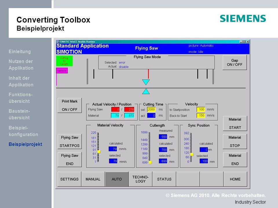© Siemens AG 2010. Alle Rechte vorbehalten. Industry Sector Beispielprojekt Beispiel- konfiguration Baustein- übersicht Funktions- übersicht Inhalt de