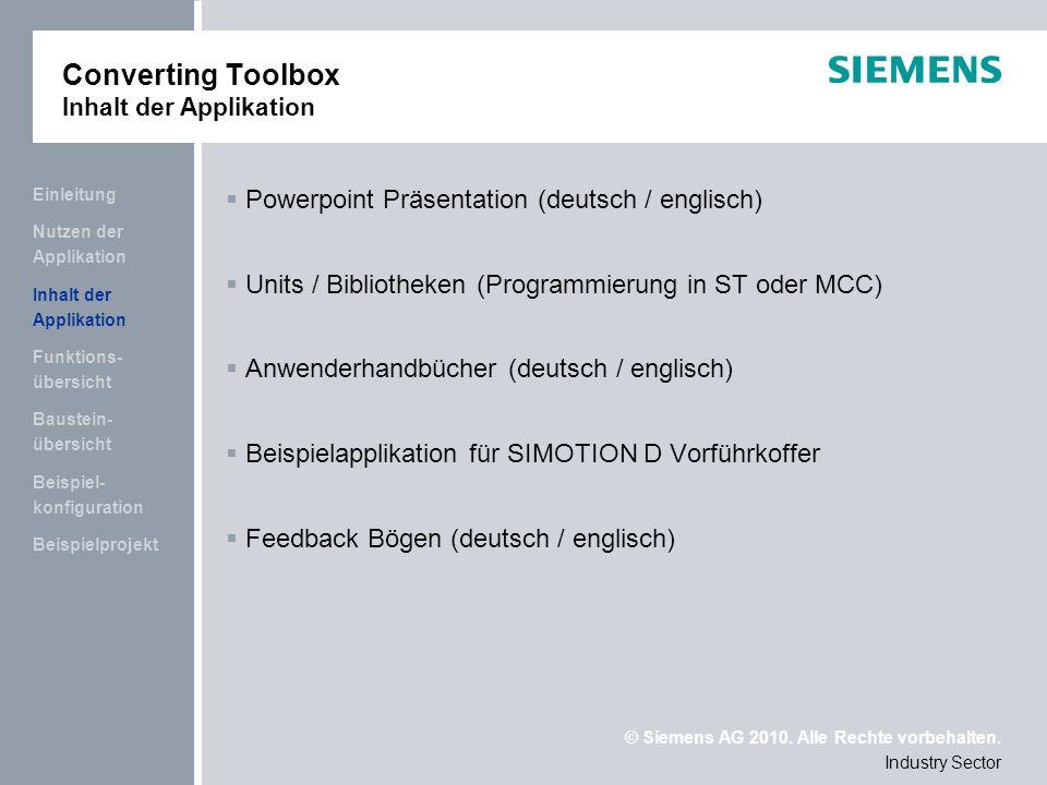 © Siemens AG 2010.Alle Rechte vorbehalten. Applikationszentrum I DT MC PMA APC Frauenauracher Str.
