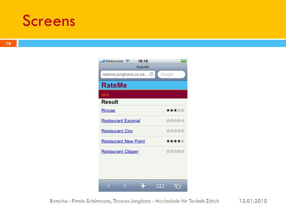 Screens 13.01.2010 RateMe - Pirmin Schürmann, Thomas Junghans - Hochschule für Technik Zürich 16