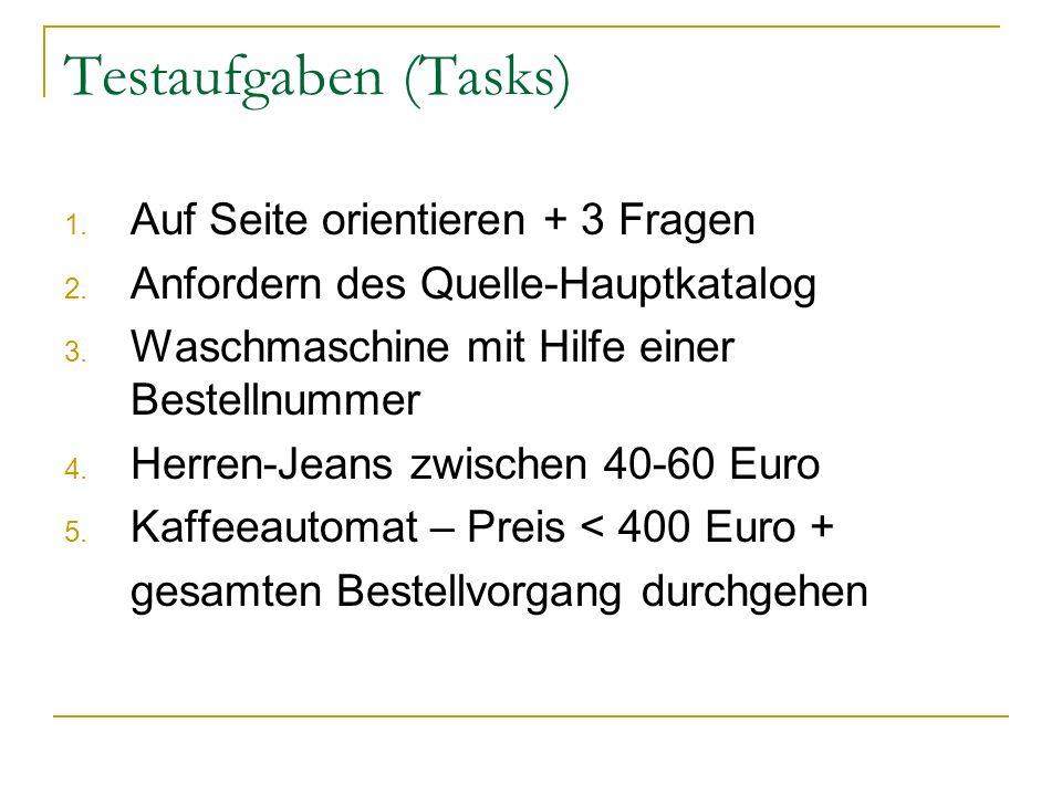 Testaufgaben (Tasks) 1. Auf Seite orientieren + 3 Fragen 2.
