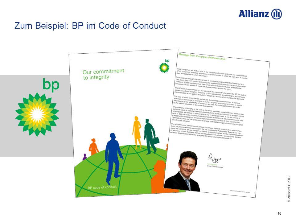 © Allianz SE 2012 16 Zum Beispiel: BP im Code of Conduct