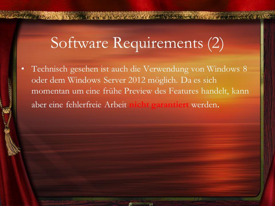Software Requirements (3) Um den Abschnitt Software Requirements zu vervollständigen, darf natürlich folgender Hinweis nicht fehlen: Ihr benötigt einen Windows Azure Account (Trial Account ist möglich) mit dem aktivierten Preview Feature Windows Azure Media Services.