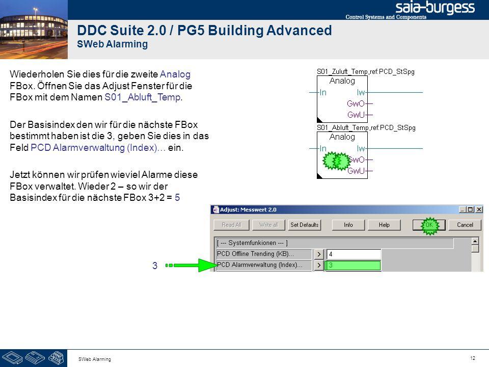 12 SWeb Alarming DDC Suite 2.0 / PG5 Building Advanced SWeb Alarming Wiederholen Sie dies für die zweite Analog FBox. Öffnen Sie das Adjust Fenster fü