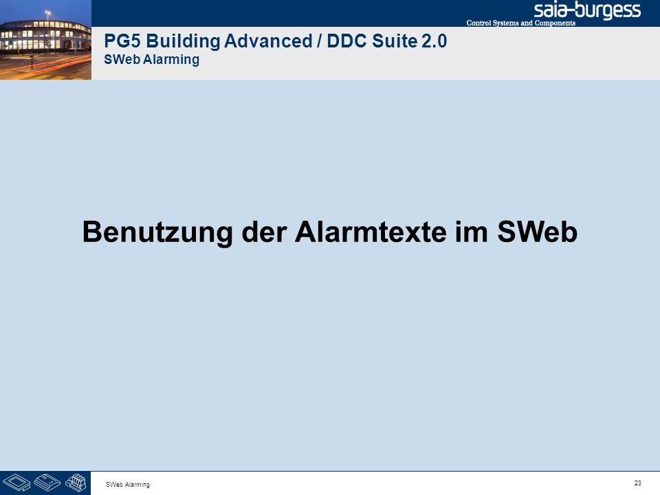 23 SWeb Alarming PG5 Building Advanced / DDC Suite 2.0 SWeb Alarming Benutzung der Alarmtexte im SWeb