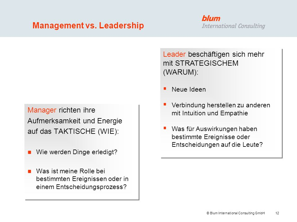 12 © Blum International Consulting GmbH Management vs.