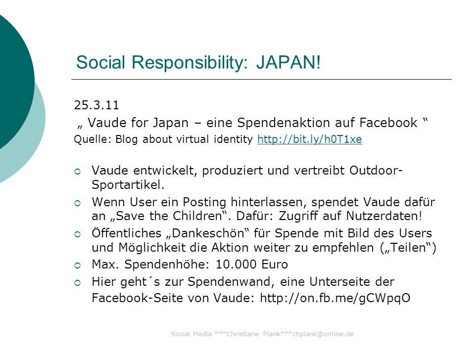 Social Media ***Christiane Plank***chplank@online.de Social Responsibility: JAPAN.