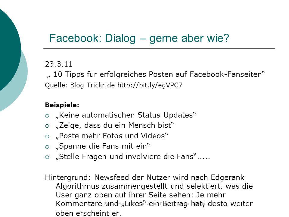 Social Media ***Christiane Plank***chplank@online.de Facebook: Dialog – gerne aber wie.