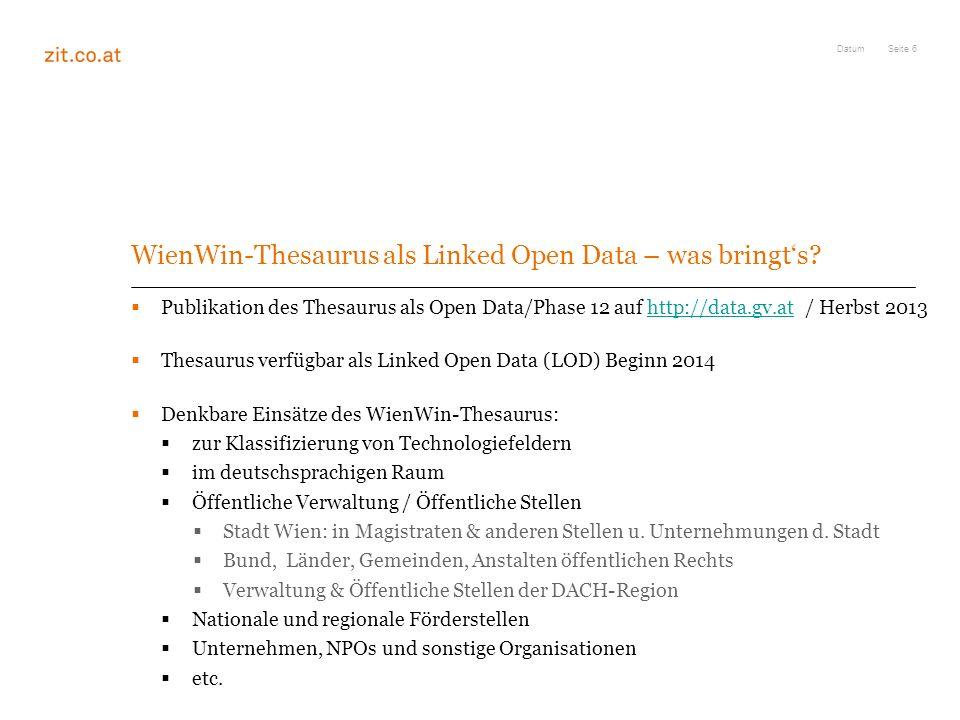 Seite 7 Fazit: WienWin – Der Thesaurus lebt!!! Datum Please use me!