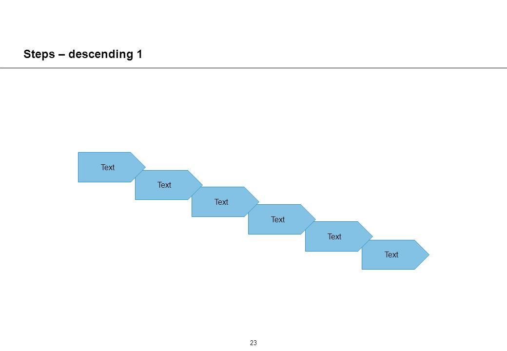 23 Text Steps – descending 1