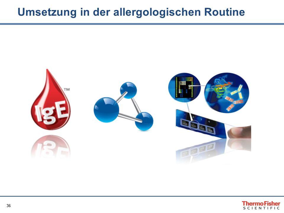 36 Umsetzung in der allergologischen Routine