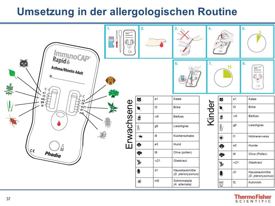 37 Umsetzung in der allergologischen Routine Erwachsene Kinder