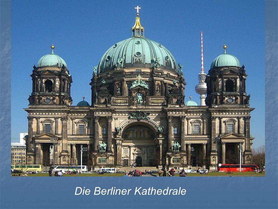 Die Berliner Kathedrale