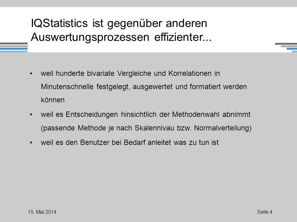 IQStatistics ist gegenüber anderen Auswertungsprozessen effizienter...