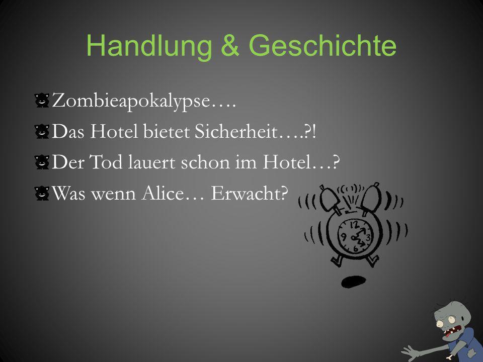Handlung & Geschichte Zombieapokalypse…. Das Hotel bietet Sicherheit….?! Der Tod lauert schon im Hotel…? Was wenn Alice… Erwacht?