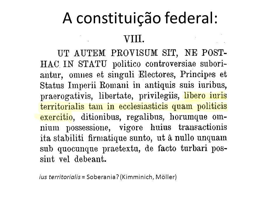A constituição federal: ius territorialis = Soberania? (Kimminich, Möller)