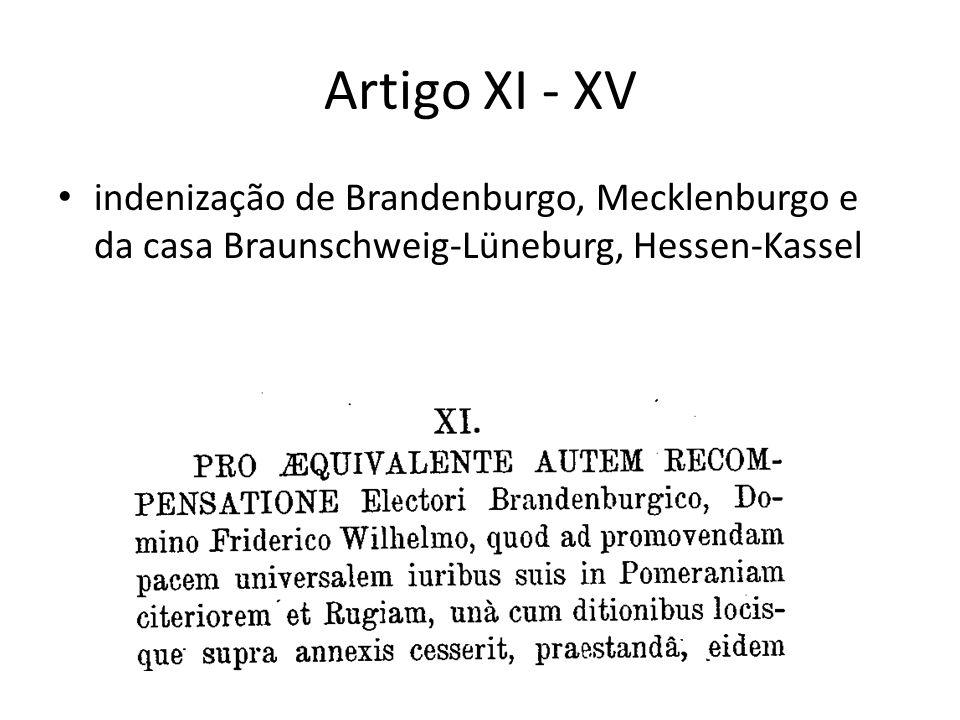 Artigo XI - XV indenização de Brandenburgo, Mecklenburgo e da casa Braunschweig-Lüneburg, Hessen-Kassel
