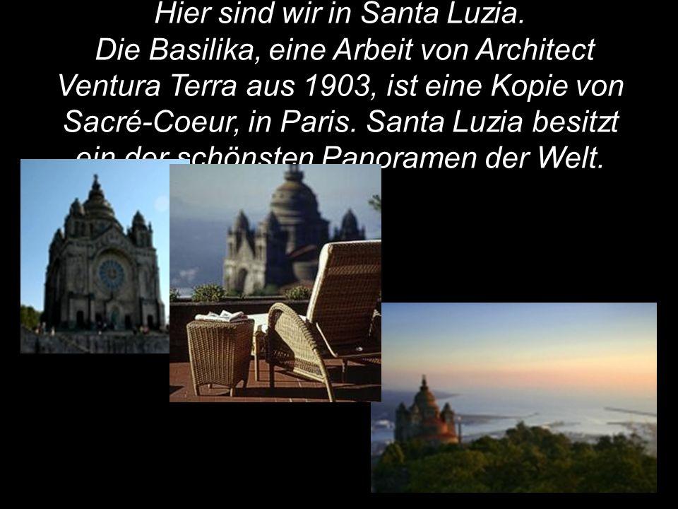 Hier sind wir in Santa Luzia. Die Basilika, eine Arbeit von Architect Ventura Terra aus 1903, ist eine Kopie von Sacré-Coeur, in Paris. Santa Luzia be