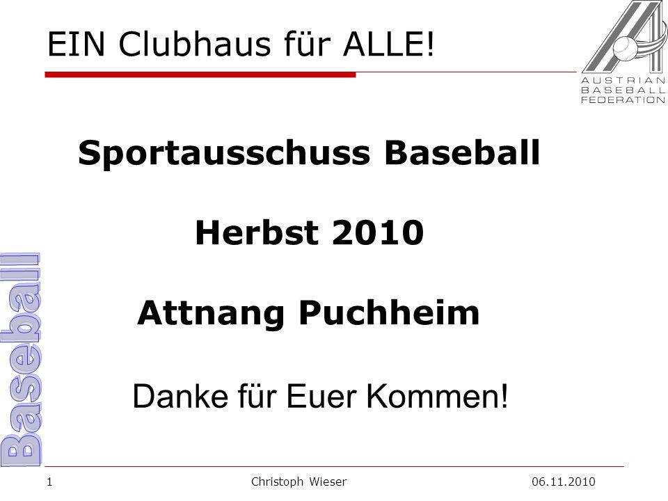 Christoph Wieser 06.11.20101 EIN Clubhaus für ALLE.