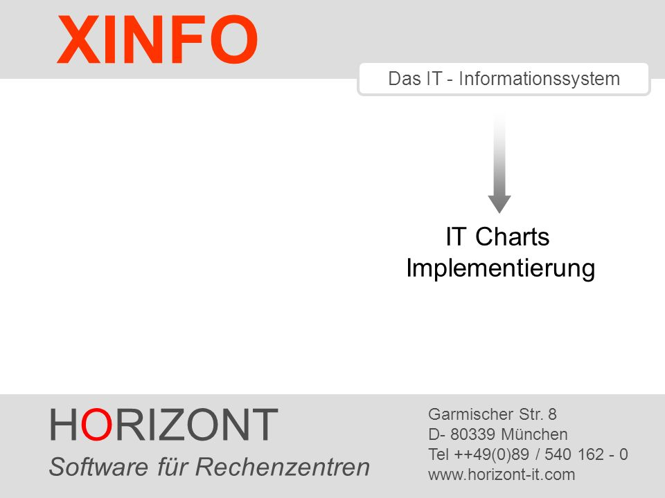HORIZONT 12 XINFO ® Several data files out of ITCXASQL Struktur des Verwaltungslaufes Administration run ITCXADMV XINFO database (DB2 ) Datei1 Datei2* Datei3 XXRTITC Protocol file Param File Save deleted records New XXRTITC Sort input files Unload XINFO table XXRTITC in PS structure