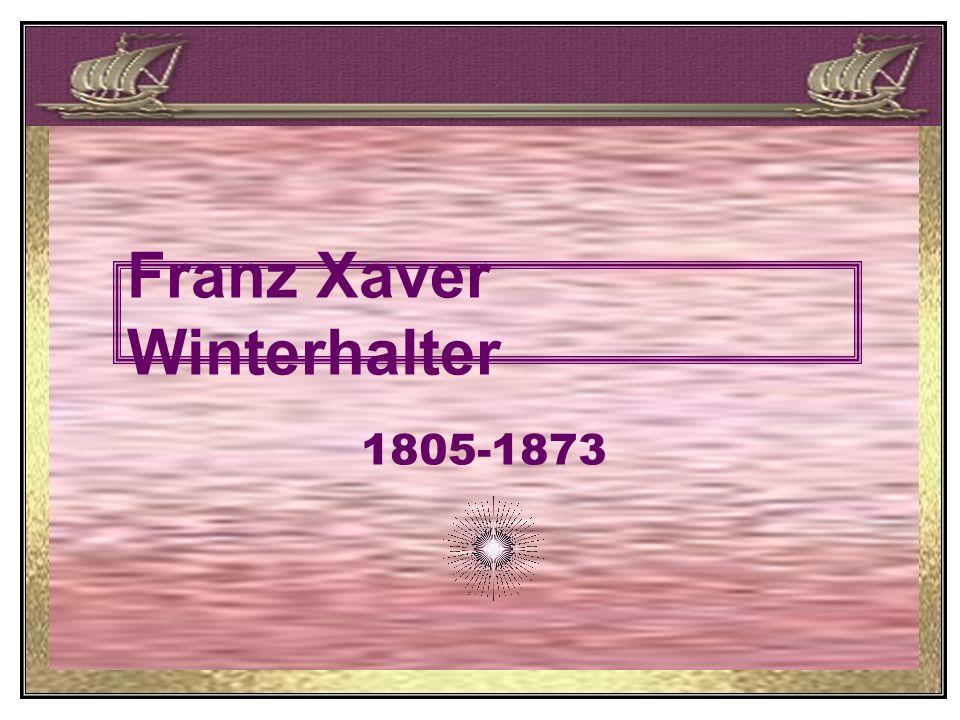 Franz Xaver Winterhalter 1805-1873