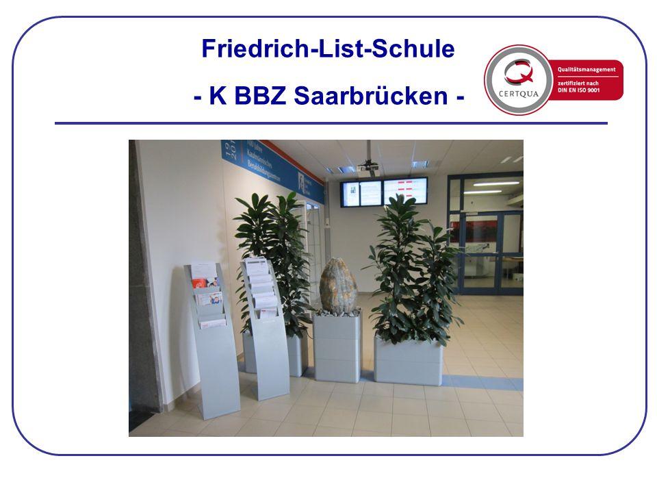 Friedrich-List-Schule - K BBZ Saarbrücken -