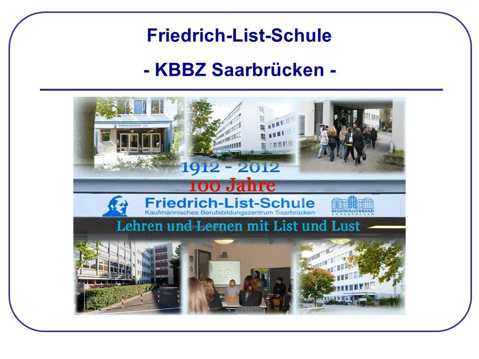 Friedrich-List-Schule - KBBZ Saarbrücken -