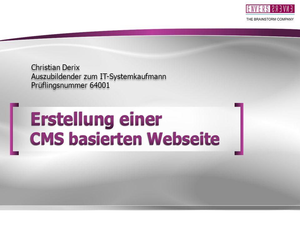 Christian Derix Auszubildender zum IT-Systemkaufmann Prüflingsnummer 64001 Christian Derix Auszubildender zum IT-Systemkaufmann Prüflingsnummer 64001