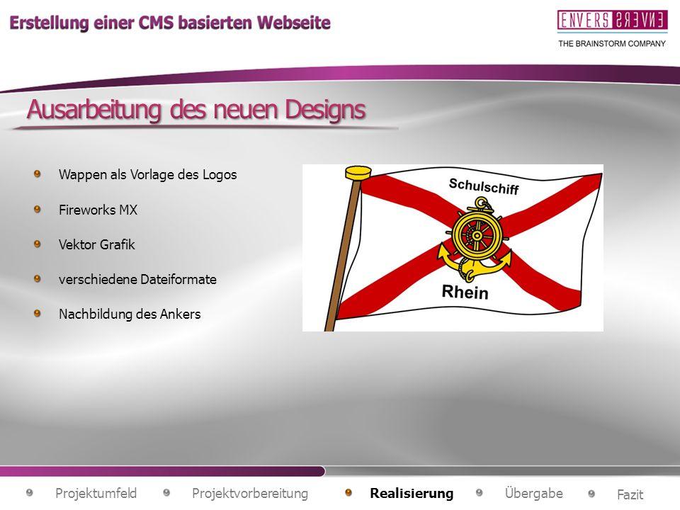 Wappen als Vorlage des Logos Fireworks MX Vektor Grafik verschiedene Dateiformate Nachbildung des Ankers Projektvorbereitung Fazit ÜbergabeRealisierung Projektumfeld