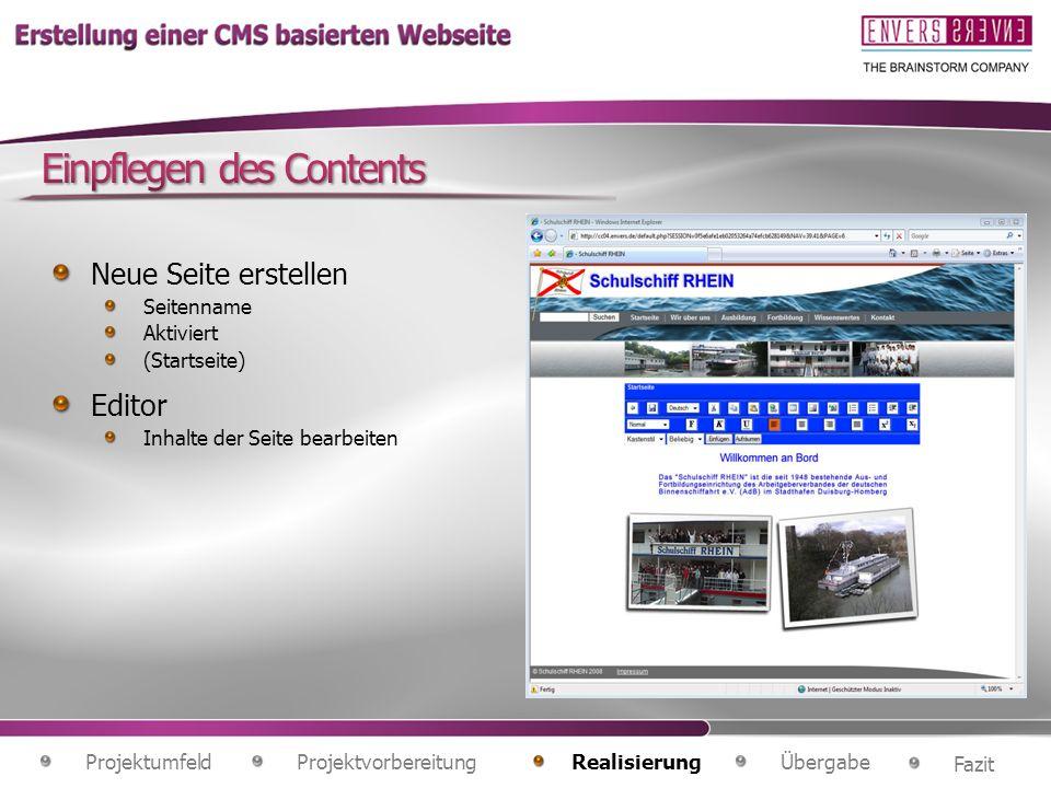 Projektvorbereitung Fazit ÜbergabeRealisierung Projektumfeld Neue Seite erstellen Seitenname Aktiviert (Startseite) Editor Inhalte der Seite bearbeite