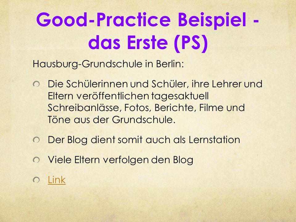 Good-Practice Beispiel - das Erste (PS) Hausburg-Grundschule in Berlin: Die Schülerinnen und Schüler, ihre Lehrer und Eltern veröffentlichen tagesaktu