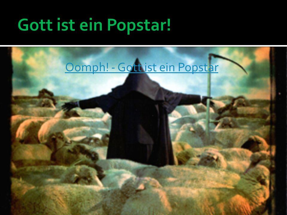 Oomph! - Gott ist ein Popstar