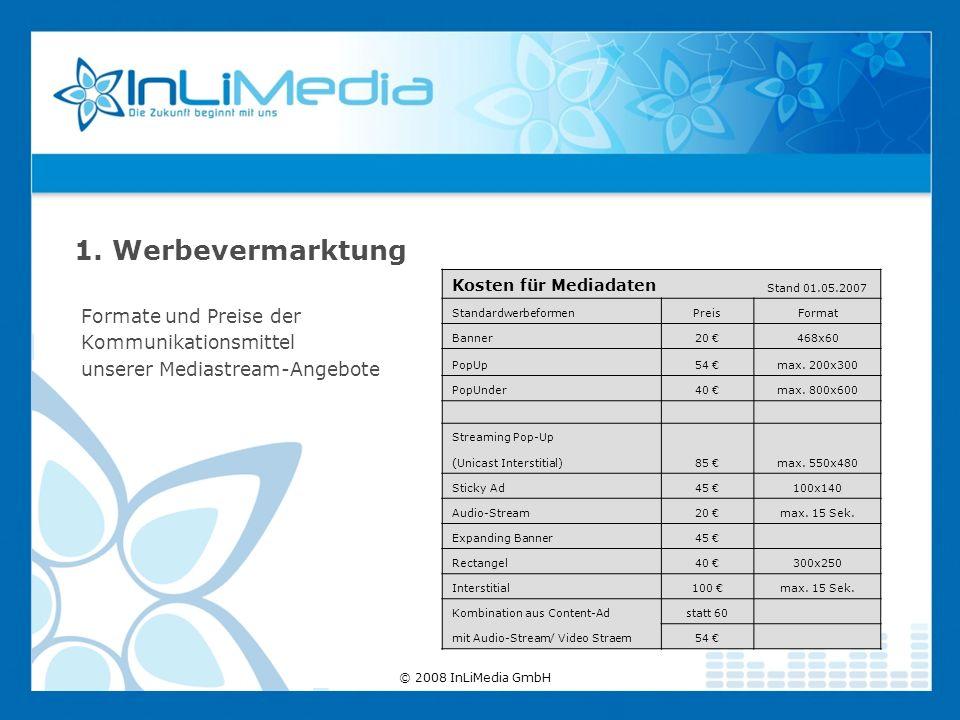 Formate und Preise der Kommunikationsmittel unserer Mediastream-Angebote 1. Werbevermarktung Kosten für Mediadaten Stand 01.05.2007 Standardwerbeforme
