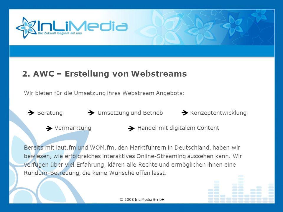 Wir bieten für die Umsetzung ihres Webstream Angebots: Beratung Umsetzung und Betrieb Konzeptentwicklung Vermarktung Handel mit digitalem Content Bere