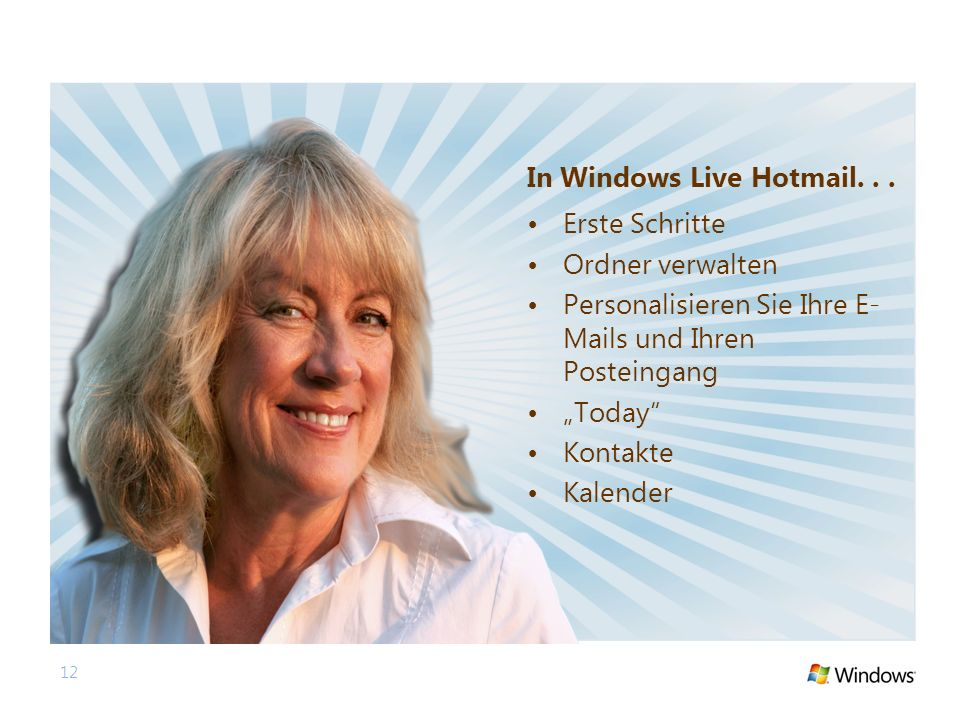 12 In Windows Live Hotmail...