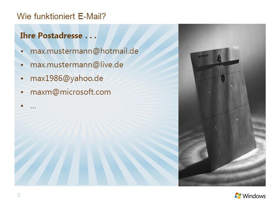 5 Wie funktioniert E-Mail. Ihre Postadresse...